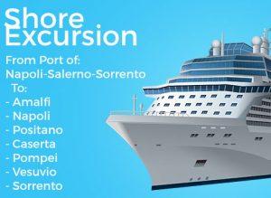 Shore Excursions from and to Amalfi,Napoli,Positano,Caserta,Pompei,Vesuvio,Sorrento